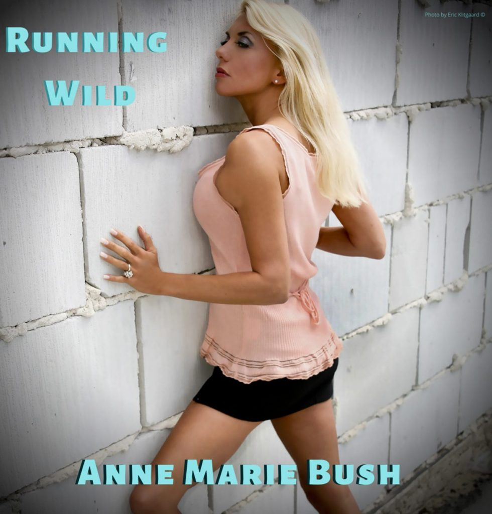 Running Wild Single by Anne Marie Bush